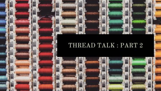 Thread Talk : Parttwo