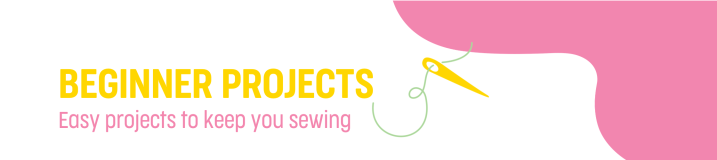 Beginner projects to keep yousewing!